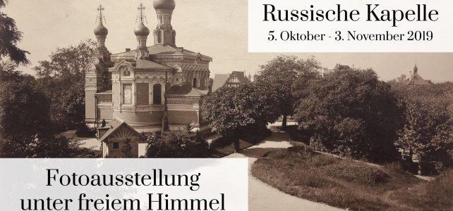 """Fotoausstellung """"120 Jahre Russische Kapelle"""""""
